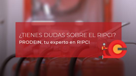 Prodein, tu experto RIPCI: resuelve tus dudas sobre el RD513