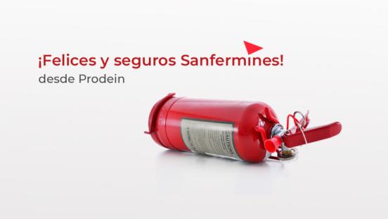 Felices San Fermines desde Prodein
